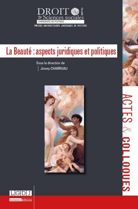 La Beauté : aspects juridiques et politiques