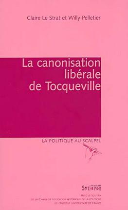 La canonisation libérale de Tocqueville