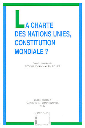 La Charte des Nations Unies, constitution mondiale ?