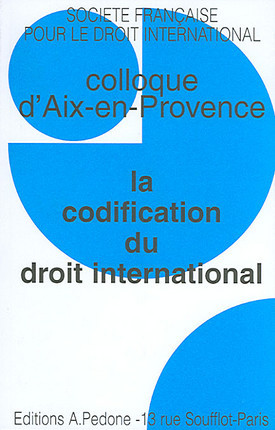La codification du droit international