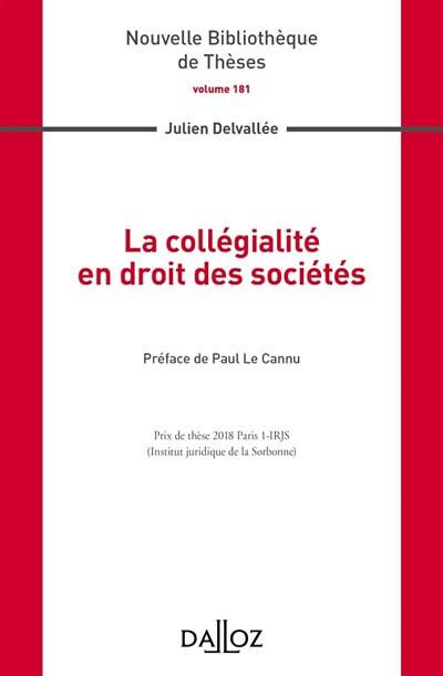 La collégialité en droit des sociétés
