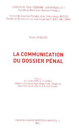 La communication du dossier pénal