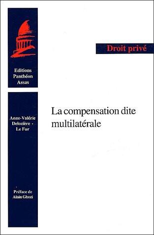 La compensation dite multilatérale
