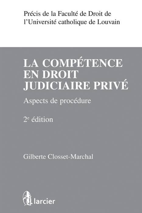 La compétence en droit judiciaire privé