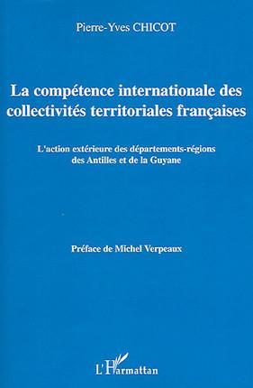 La compétence internationale des collectivités territoriales françaises