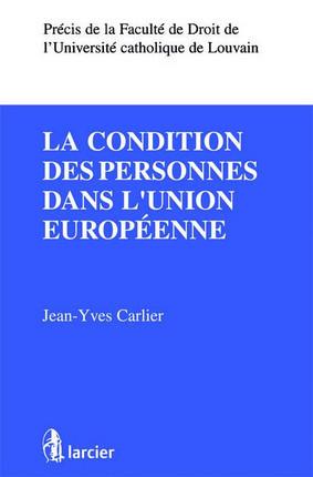 La condition des personnes dans l'Union européenne