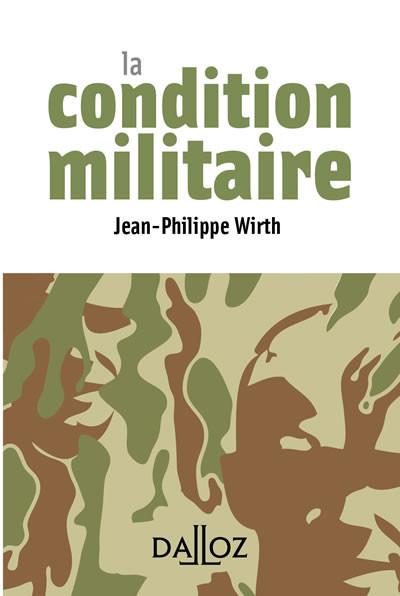 La condition militaire (mini format)