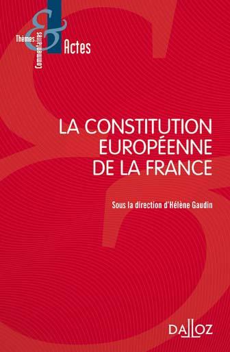 La Constitution européenne de la France
