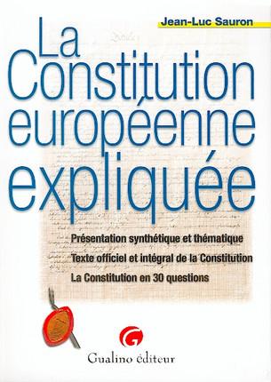 La Constitution européenne expliquée