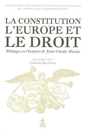 La Constitution, l'Europe et le droit