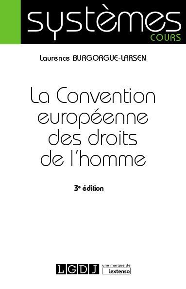 [EBOOK] La Convention européenne des droits de l'homme