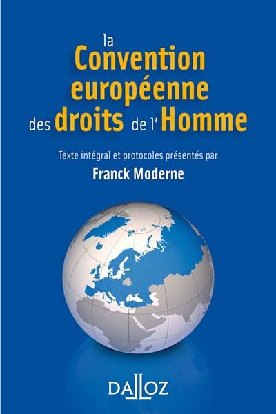 La Convention européenne des droits de l'homme (mini format)
