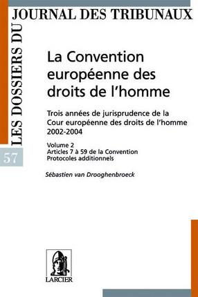 La Convention européenne des droits de l'homme N°57