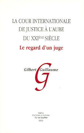 La Cour internationale de justice à l'aube du XXIème siècle