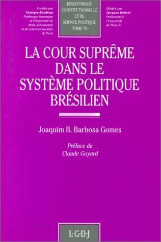 La Cour suprême dans le système politique brésilien