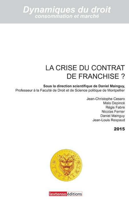 La crise du contrat de franchise