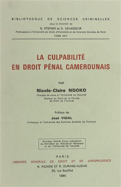 La culpabilité en droit pénal camerounais