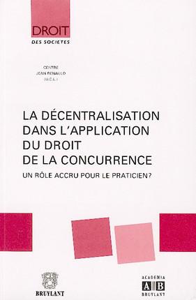 La décentralisation dans l'application du droit de la concurrence