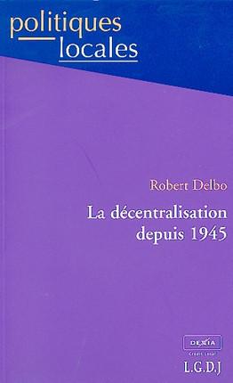 La décentralisation depuis 1945