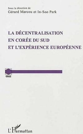 La décentralisation en Corée du Sud et l'expérience européenne