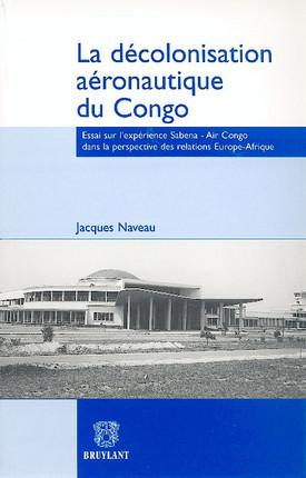 La décolonisation aeronautique du Congo