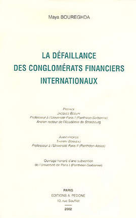 La défaillance des conglomérats financiers internationaux