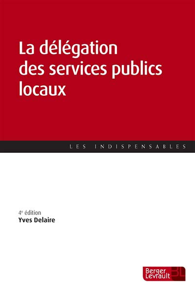 La délégation des services publics locaux