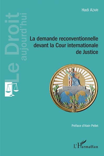 La demande reconventionnelle devant la Cour internationale de Justice