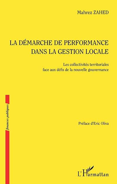 La démarche de performance dans la gestion locale