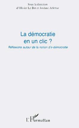 La démocratie en un clic ?