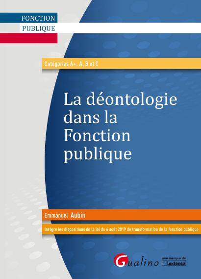 [EBOOK] La déontologie dans la fonction publique