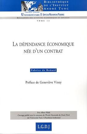 La dépendance économique née d'un contrat d'intégration