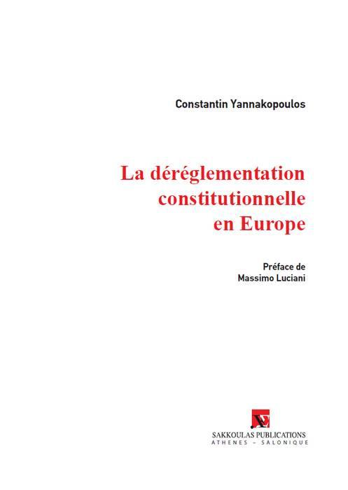La déréglementation constitutionnelle en Europe