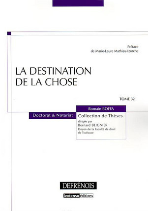 La destination de la chose