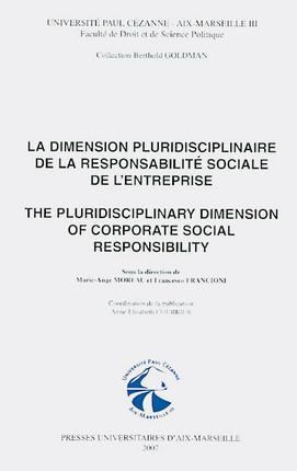 La dimension pluridiscipliaire de la responsabilité sociale de l'entreprise - The pluridisciplinary dimension of corporate social responsability