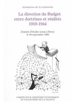 La direction du Budget entre doctrine et réalités, 1919-1944