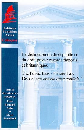 La distinction du droit public et du droit privé. Regards français et britanniques (bilingue)
