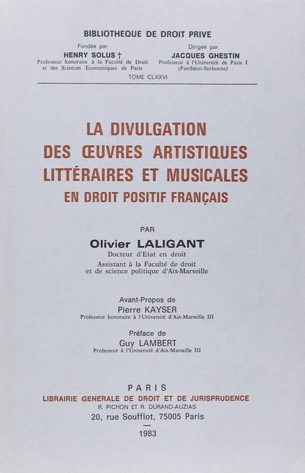 La divulgation des oeuvres artistiques, littéraires et musicales en droit positif français