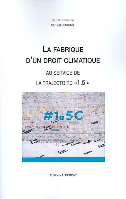 La fabrique d'un droit climatique