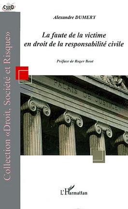 La  faute de la victime en droit de la responsabilité civile