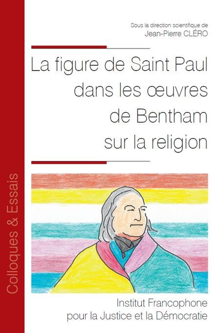 La figure de Saint Paul dans les oeuvres de Bentham sur la religion