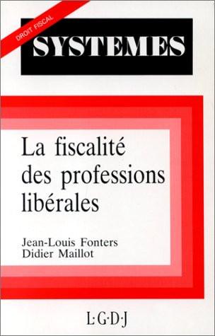 La fiscalité des professions libérales