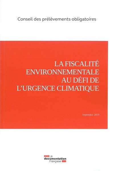 La fiscalité environnementale au défi de l'urgence climatique
