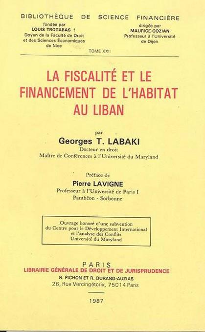 La fiscalité et le financement de l'habitat au Liban