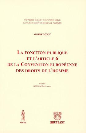 La fonction publique et l'article 6 de la Convention européenne des droits de l'homme