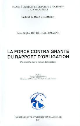 La force contraignante du rapport d'obligation