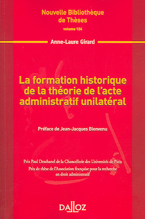 La formation historique de la théorie de l'acte administratif unilatéral