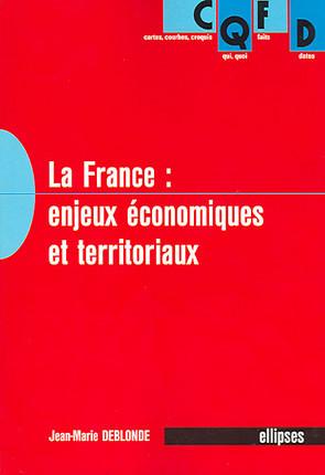 La France : enjeux économiques et territoriaux