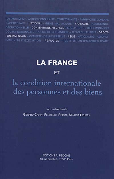 La France et la condition internationale des personnes et des biens