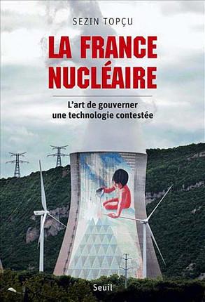 La France nucléaire